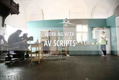 Working with AV scripts