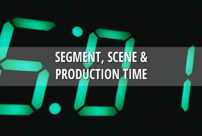 Working with segment, scene and production times
